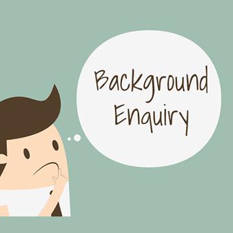 Background Enquiry